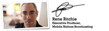 Rene Ritchie, Mobile Nations Broadcasting