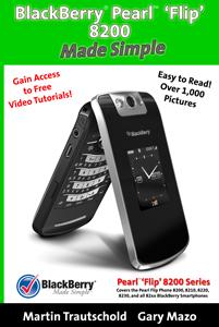 BlackBerry Pearl Flip 8200 Made Simple!
