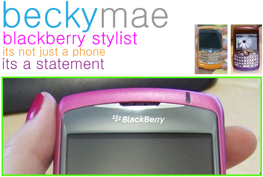 Becky Mae - BlackBerry Stylist!