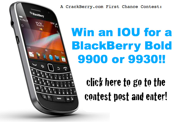 Win an IOU for a BlackBerry Bold 9900 or 9930!