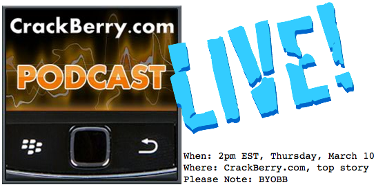 CrackBerry Podcast LIVE!