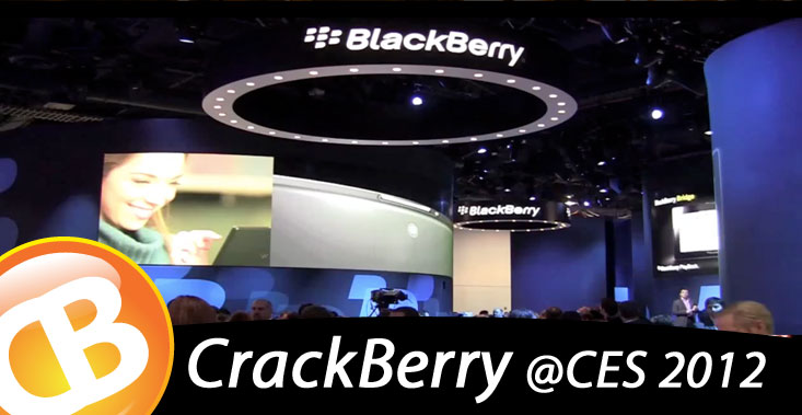 CrackBerry goes to CES2012