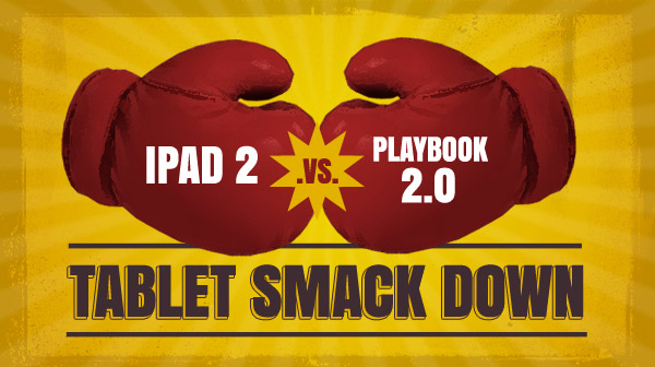 Apple iPad 2 vs. BlackBerry PlayBook 2.0
