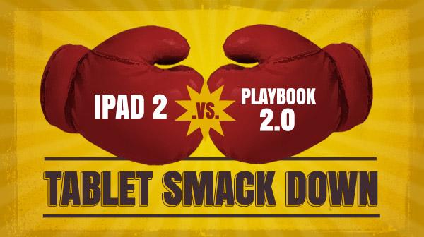 Apple iPad 2 vs. BlackBerry PlayBook 2.0