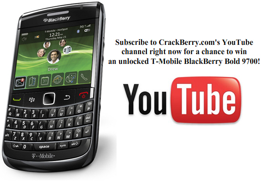 Subscribe to CrackBerry on Youtube for your chance to win a Bold 9700!