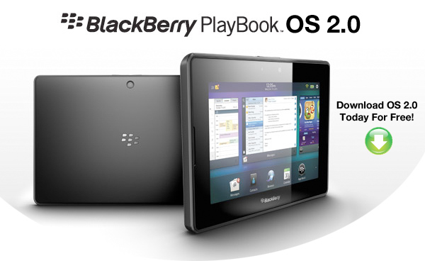 BlackBerry PlayBook OS 2.0 Now Available!