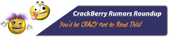 BlackBerry Rumors Roundup