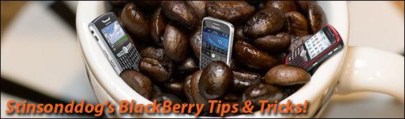 Stinsonddog's BlackBerry Tips & Tricks