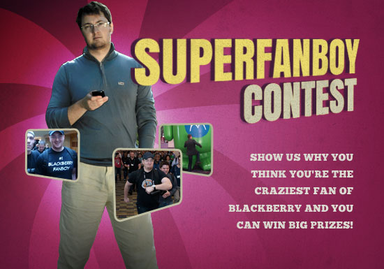 CrackBerry's BlackBerry Super Fanboy Video Contest!