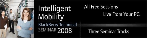 BlackBerry Technical Seminar 2008