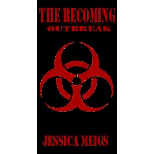 The Becoming: OUTBREAK