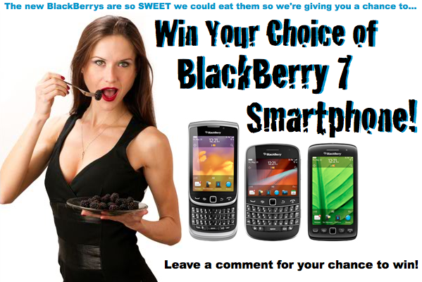Leave a comment to this post for your chance to WIN a BlackBerry 7 Smartphone!