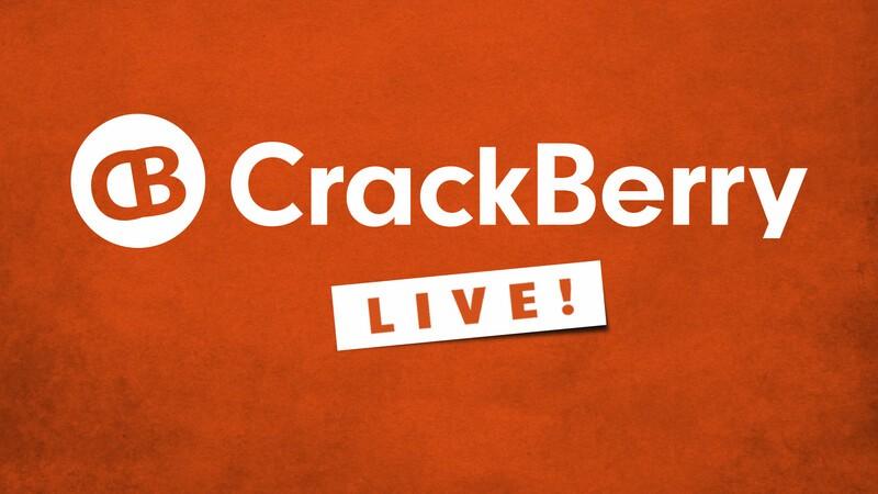 CrackBerry Live!
