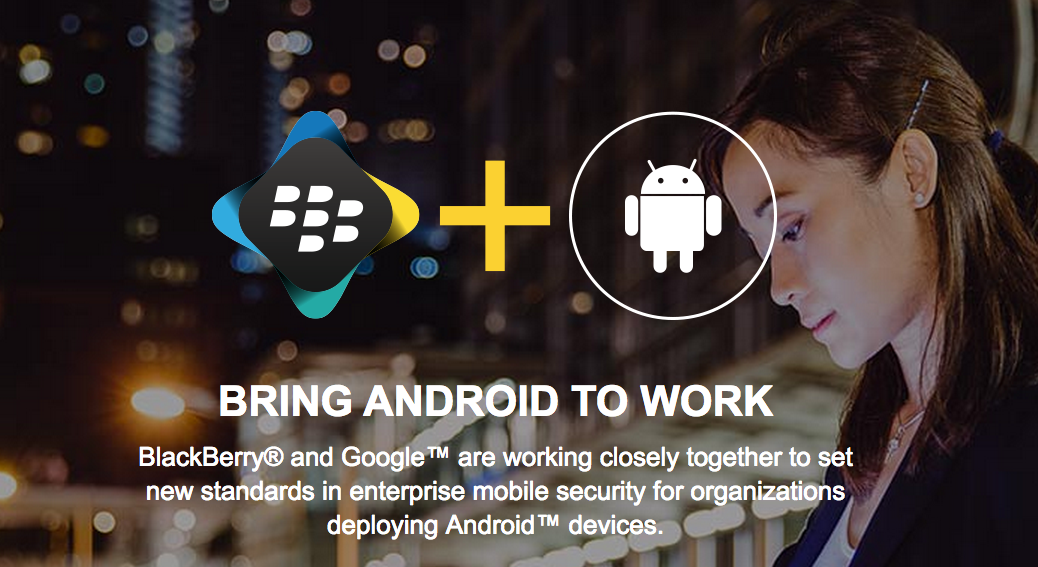 BlackBerry works with Google to enhance mobile security and user experience