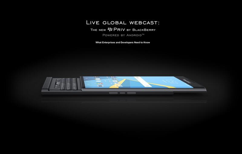 BlackBerry hosting a developer and enterprise webcast on the Priv on November 17