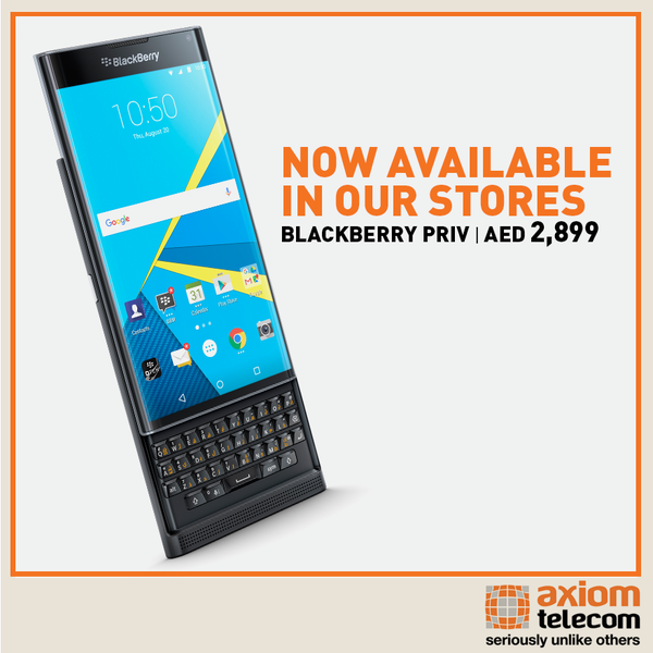 BlackBerry Priv now available in the UAE and KSA through Axiom