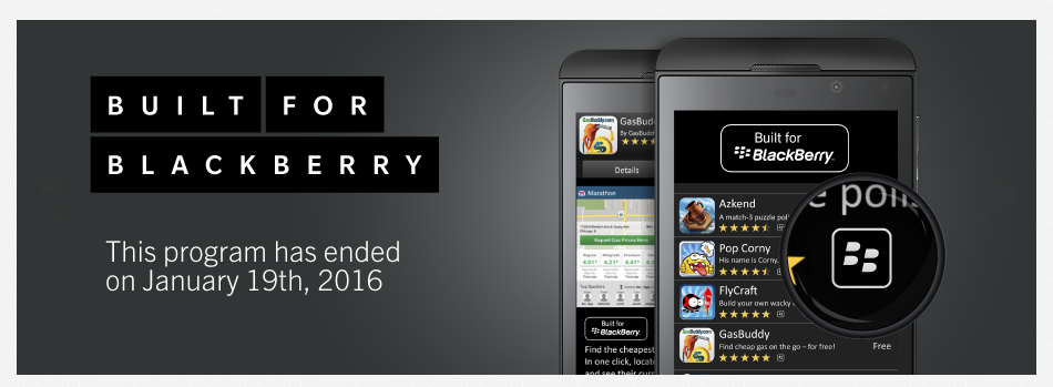 The Built for BlackBerry program for app developers has ended
