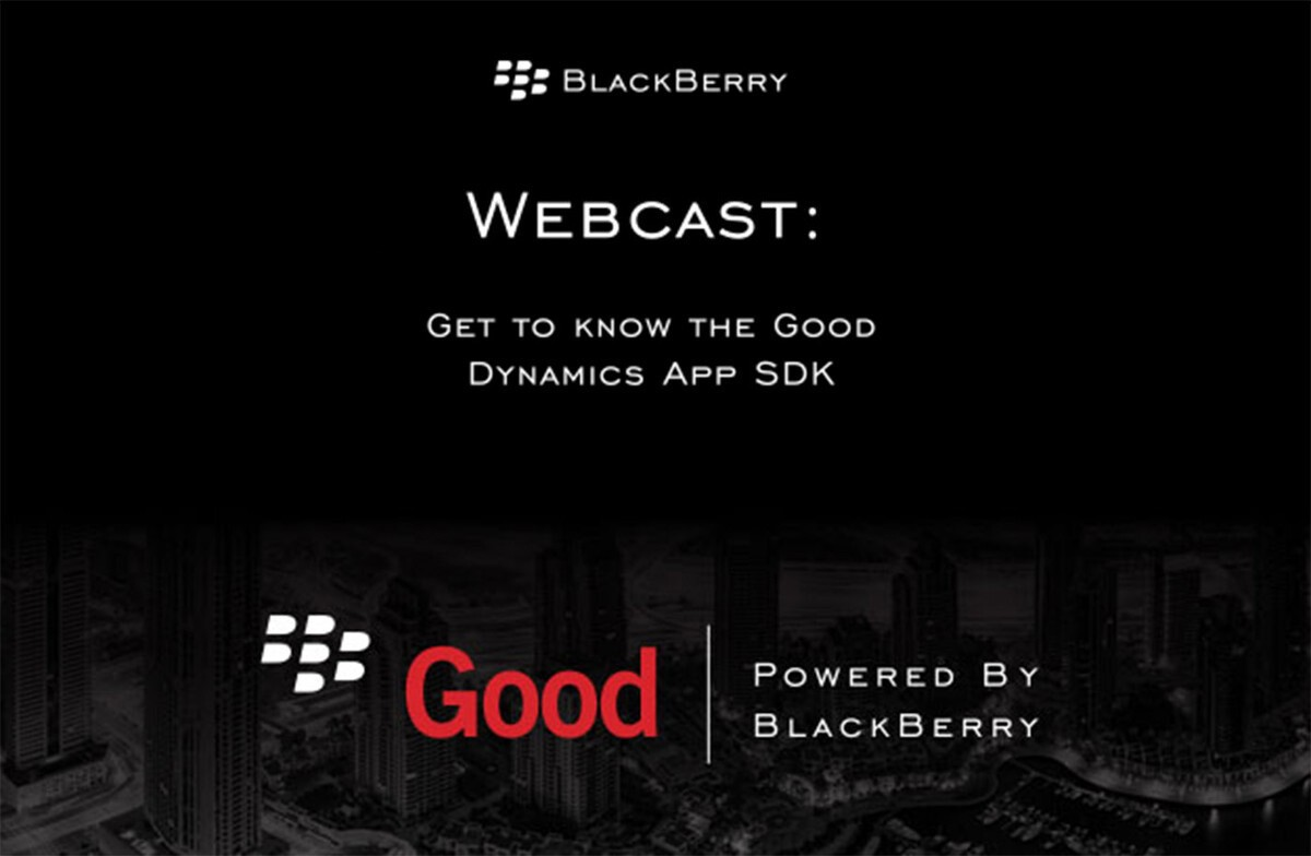Watch the Good Dynamics App SDK webcast replay