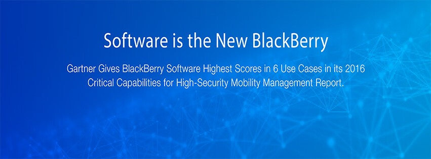 BlackBerry software recognized by Gartner for Critical Capabilities in High-Security Mobility Management