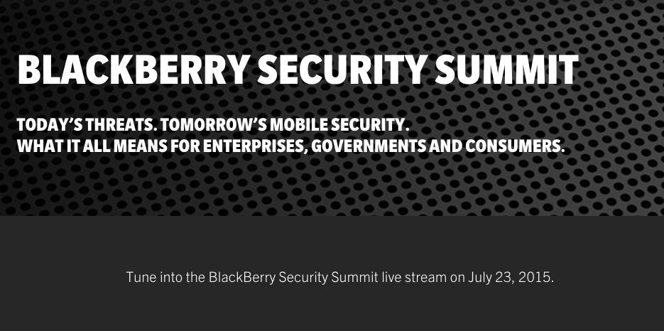 Join us for the BlackBerry Security Summit live stream on July 23
