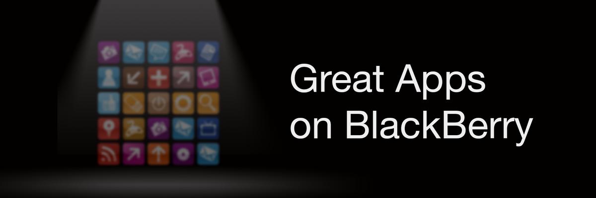 Great Apps on BlackBerry