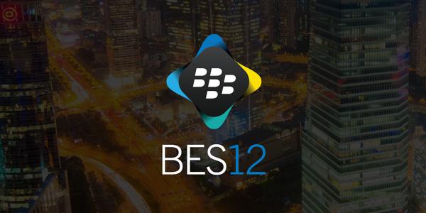 BlackBerry announces BES12 version 12 2 with enhanced multi