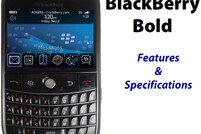 BlackBerry Bold - Features and Specifications!