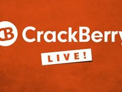 CrackBerry Live