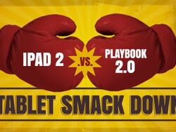 iPad 2 vs. PlayBook 2.0: Tablet Smack Down!
