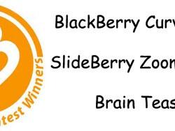 Contest Winners - New BlackBerry Curve 8520, SlideBerry Zoom & Brain Teaser