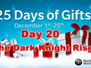 The Dark Knight Rises - Day 20 of BlackBerry's 25 Days of Gifts