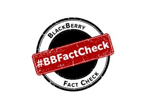 BlackBerry aims to fight FUD about the company, introduces the BlackBerry Fact Check Portal