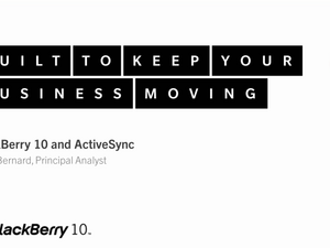 Miss the BlackBerry 10 and ActiveSync webinar