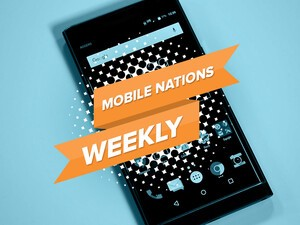 Mobile Nations Weekly: Silly season begins