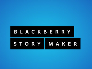 Hey BlackBerry, can we get Story Maker for Android?