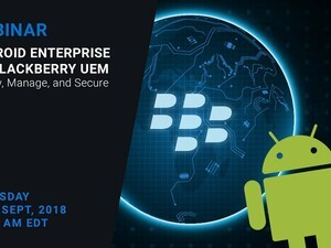 Register for the Android Enterprise on BlackBerry UEM webinar today!