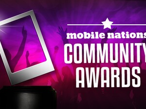 Introducing the first annual Mobile Nations Community Awards!