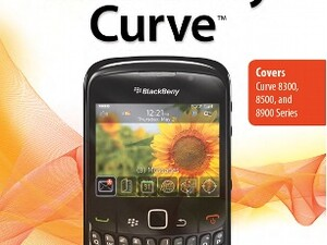 Want to Get the Most From Your Curve? Order Craig Johnston's My BlackBerry Curve Book Today!