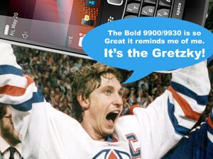 Friday Fun: BlackBerry 7 Smartphone NickNames... We dub thee Bold 9900/Bold 9930 the Gretzky!