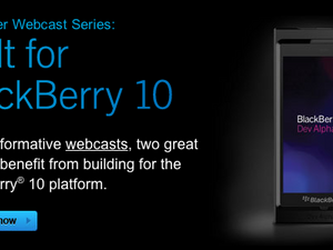 Register for the new developers webcasts - Built for BlackBerry 10