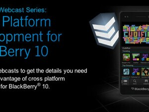 Join the webcasts on Cross Platform Development for BlackBerry 10