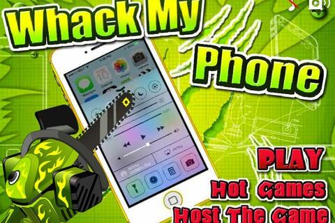 Whack My Phone!