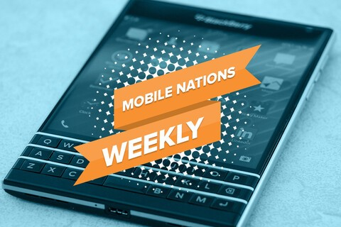 Mobile Nations Weekly: What's old is new again