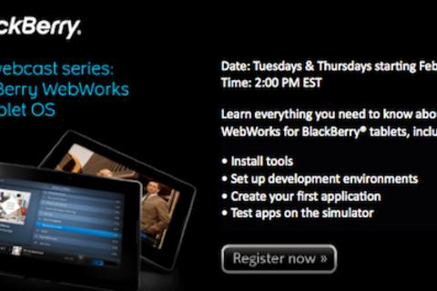New webcast series - BlackBerry WebWorks for Tablet OS