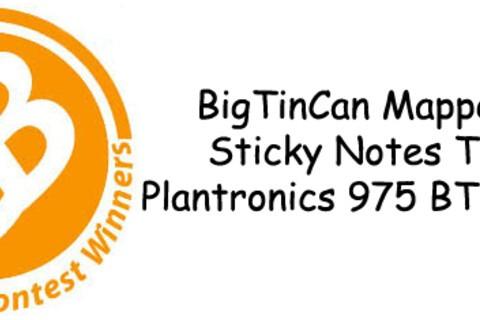 Contest Winners: Plantronics 975, BigTinCan Mapper Pro & Sticky Notes Theme