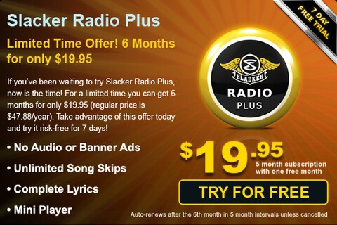 Slacker Radio Plus On Sale Get 6 Months For Only $19.95
