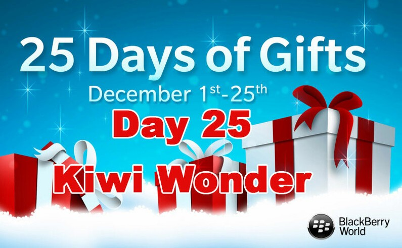 Kiwi Wonder - Day 25 of BlackBerry's 25 Days of Gifts