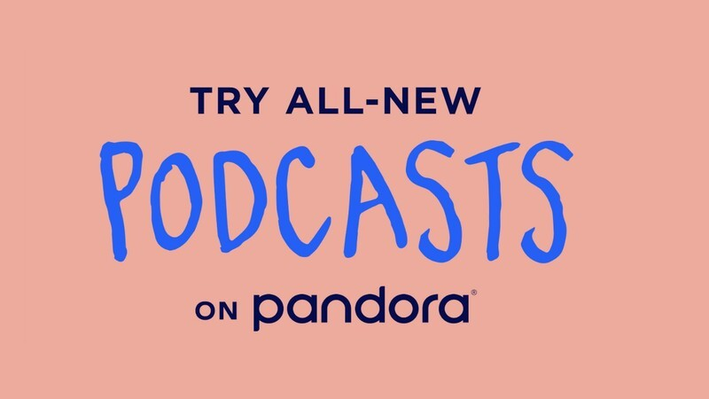 Pandora now offers podcasts powered by the Podcast Genome Project