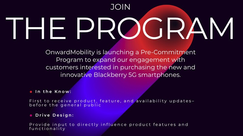 Sign up to receive OnwardMobility BlackBerry 5G updates