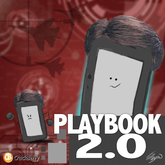 BlackBerry PlayBook 2.0 - Bigger, Stronger, Faster